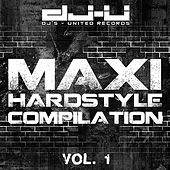 Maxi Hardstyle Compilation Vol. 1 by Various Artists