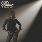 In The Spotlight - Deluxe Edition von Suzi Quatro
