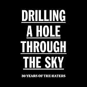 Drilling A Hole Through The Sky by Various Artists