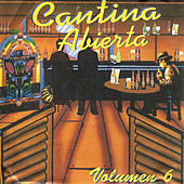 Cantina Abierta, Vol. 6 de Various Artists
