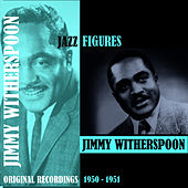 Jazz Figures / Jimmy Witherspoon (1950-1951) de Jimmy Witherspoon