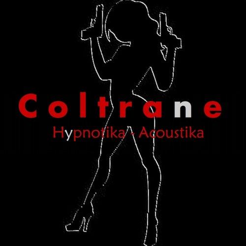 Hypnotika - Acoustika by Coltrane