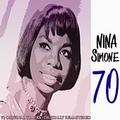 70 (70 Original Tracks - Digitally Remastered) de Nina Simone