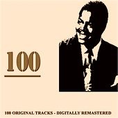 100 (100 Original Tracks - Digitally Remastered) by Oscar Peterson