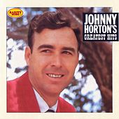 Johnny Horton's Greatest Hits: Rarity Music Pop, Vol. 302 de Johnny Horton