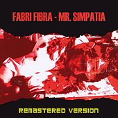 Mr. Simpatia (Remastered Version) by Fabri Fibra