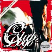 Mi fist (Remastered version) di Club Dogo