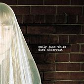 Dark Undercoat de Emily Jane White