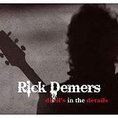 Devil's in the Details by Rick Demers