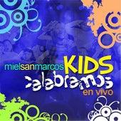 Celebremos - Miel San Marcos Kids de Miel San Marcos