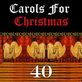 40 Carols for Christmas by Various Artists