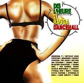 Dis L'heure 2 Ragga by Various Artists