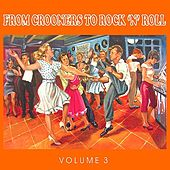The 50's - From Crooners to Rock 'n' Roll, Vol. 3 by Various Artists