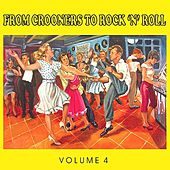 The 50's, from Crooners to Rock 'n' Roll, Vol. 4 de Various Artists