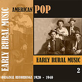 American Pop / Early Rural Music, Volume 2 [1920 - 1940) by Various Artists