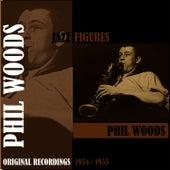 Jazz Figures / Phil Woods (1954-1955), Volume 1 de Phil Woods
