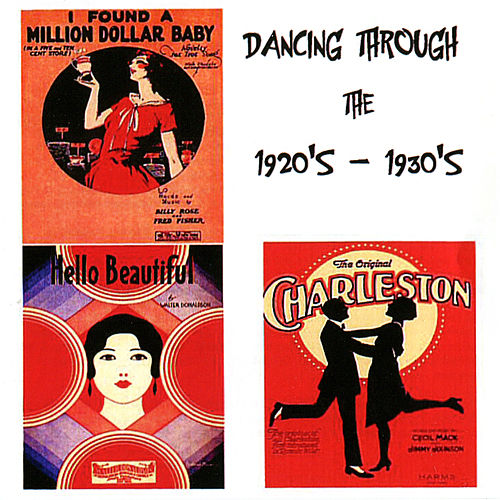 Dancing Through the 1920s - 1930s by Various Artists