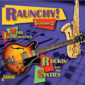 Rauchy! Vol. 2: Rockin' Into the Sixties di Various Artists