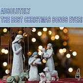 Absolutely the Best Christmas Songs Ever! Vol. 4 von Various Artists
