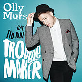 Troublemaker by Olly Murs