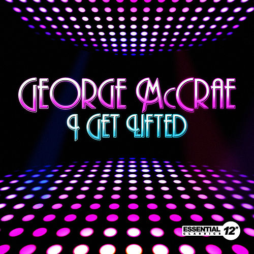 I Get Lifted by George McCrae