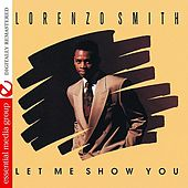 Let Me Show You (Digitally Remastered) by Lorenzo Smith
