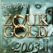 Zouk Gold 2003, Vol. 2 di Various Artists