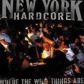NYHC: Where The Wild Things Are von Various Artists