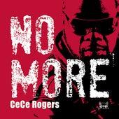 No More von CeCe Rogers