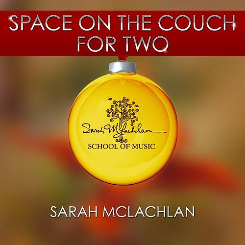 Space On the Couch for Two de Sarah McLachlan