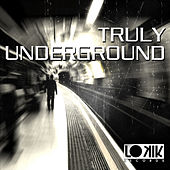 Truly Underground de Various Artists