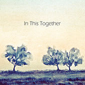 In This Together by Various Artists