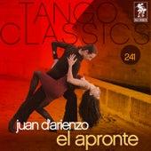 Tango Classics 241: El Apronte by Juan D'Arienzo