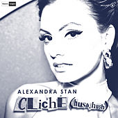 Cliche (Hush Hush) de Alexandra Stan
