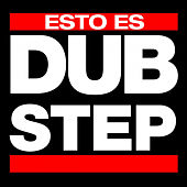 Esto Es DUBSTEP de Various Artists
