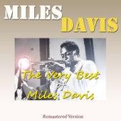 The Very Best of Miles Davis (Remastered Version) von Miles Davis