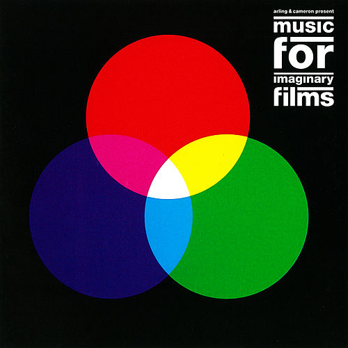 Music for Imaginary Films by Arling & Cameron