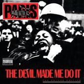 The Devil Made Me Do It by Paris
