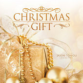 Christmas Gift by Jason Tonioli