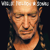 Songs by Willie Nelson