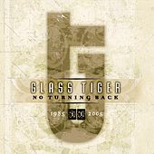 No Turning Back 1985-2005 von Glass Tiger