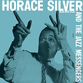 Horace Silver & The Jazz Messengers by Horace Silver