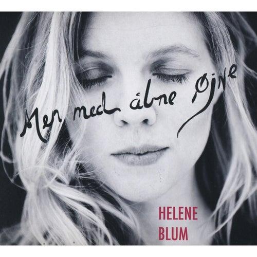 Men med abne öjne (But with My Eyes Open) by Helene Blum