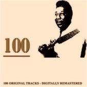 100 (100 Original Tracks - Digitally Remastered) von Muddy Waters