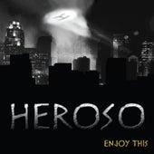 Enjoy This by Heroso