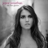 Sur mes gardes by Joyce Jonathan