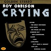 Crying by Roy Orbinson