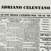 Le più belle canzoni dal '58 al '60 de Adriano Celentano