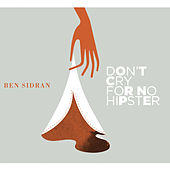 Don't Cry for No Hipster von Ben Sidran