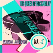 The Queen of Rockabilly (100 Original Songs Digitally Remastered) by Wanda Jackson